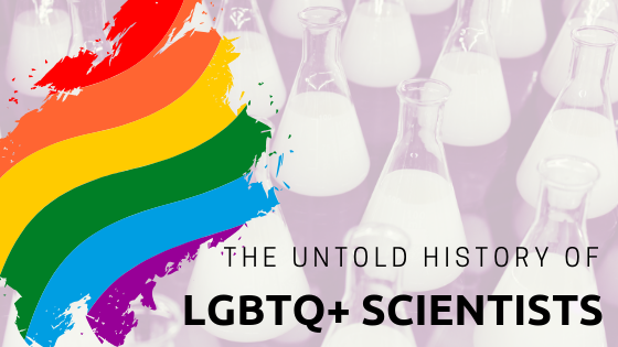 The Untold History of LGBTQ+ Scientists