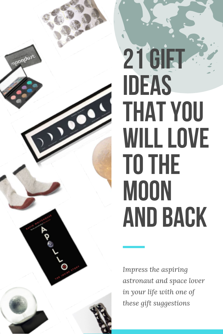 21 gift ideas that you will love to the moon and back – Soph